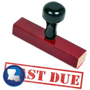 a past-due stamp used by a bill collection agency - with Louisiana icon
