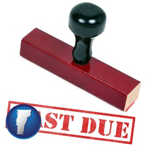 a past-due stamp used by a bill collection agency - with Vermont icon
